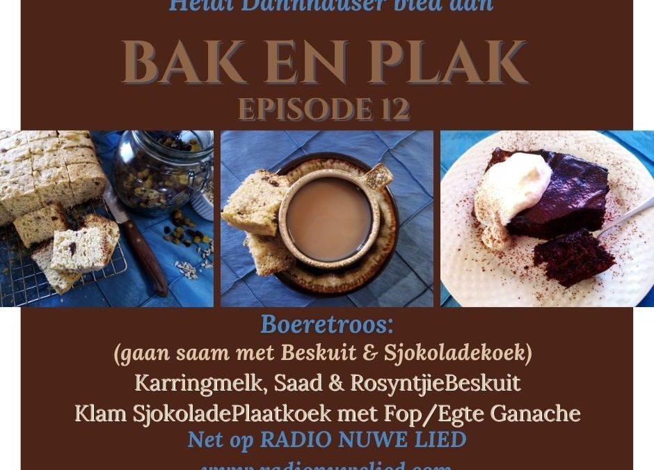 Boeretroos – Beskuit & Sjokoladekoek