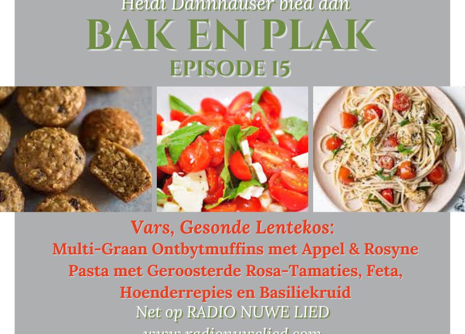 Multi-graan Muffins, Lensieslaai & Pastadis met Hoender, Tamaties, Feta en Basiliekruid
